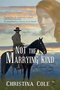 Not the Marrying Kind by Christina Cole