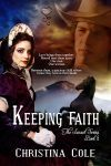 Keeping Faith coming July 1 from Secret Cravings