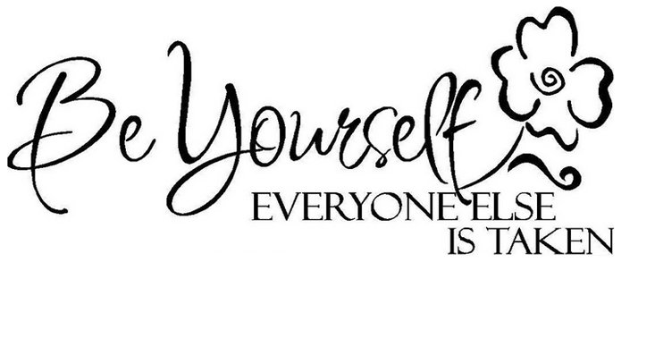 be-yourself-everyone-else-is-taken
